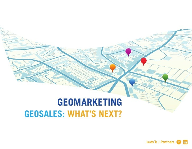 GEOMARKETINGGEOSALES: WHAT'S NEXT?