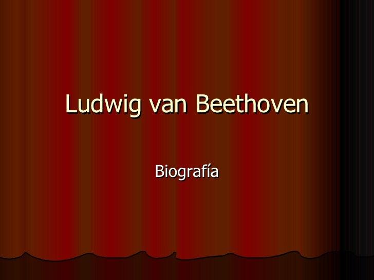 Ludwig van Beethoven Biografía