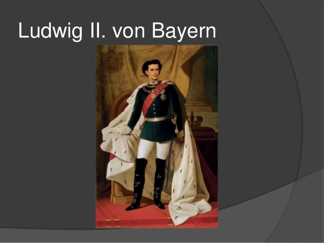 Ludwig II. von Bayern