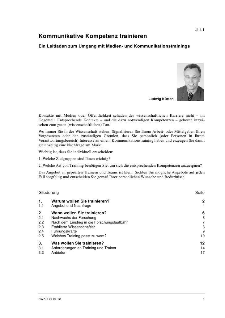 J 1.1 Kommunikative Kompetenz trainieren Ein Leitfaden zum Umgang mit Medien- und Kommunikationstrainings                 ...