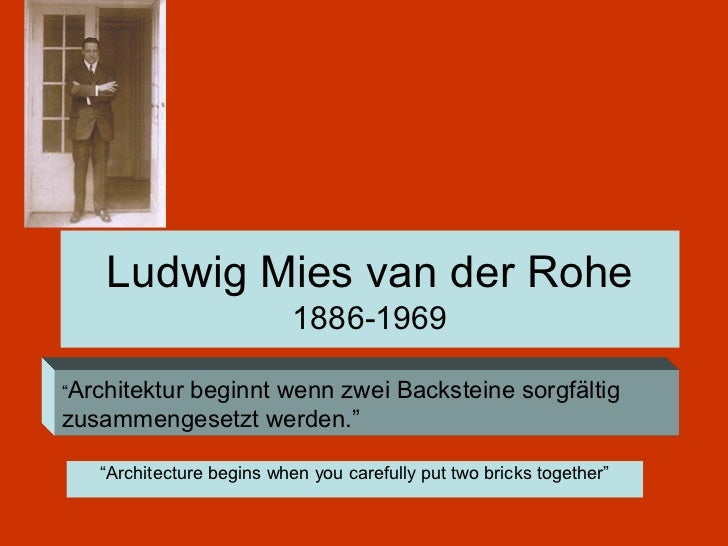 essay on mies van der rohe Hey do you need this answer we will write it for you from scratch order this answer or any other essay mies van der rohe's conceptions of space this is.