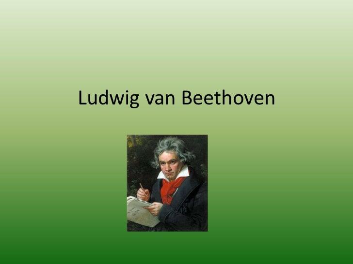 Ludwig van Beethoven<br />