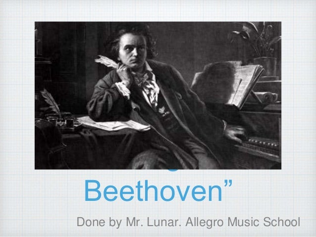 """Ludwig van Beethoven"" Done by Mr. Lunar. Allegro Music School"
