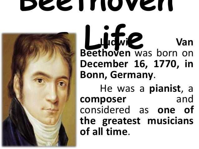 a biography of the life and influences of ludwig van beethoven The bbc artist page for ludwig van beethoven ludwig van beethoven biography the two chief influences on his style.