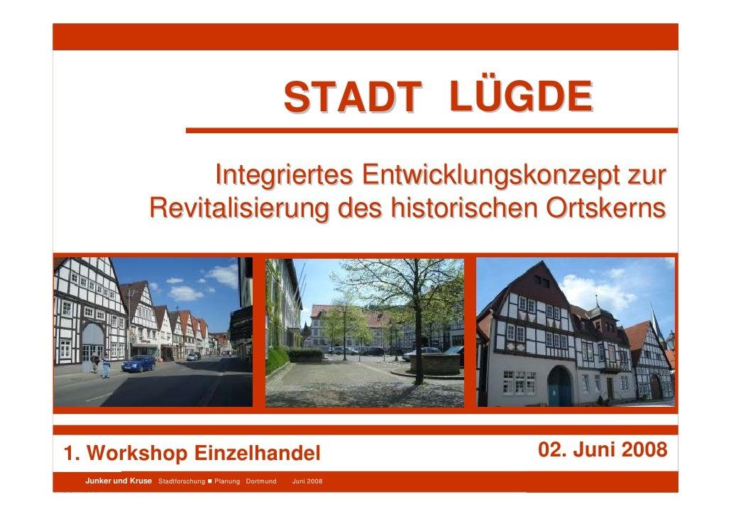 Integriertes Entwicklungskonzept Stadt Lügde                                                                              ...