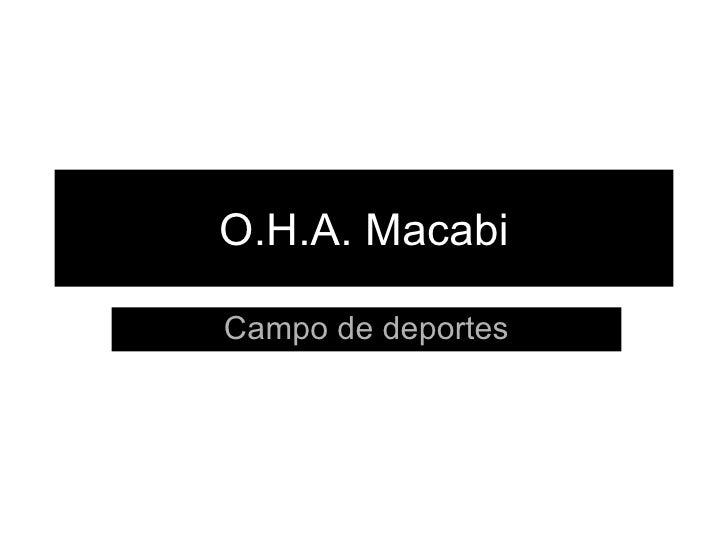 O.H.A. Macabi Campo de deportes