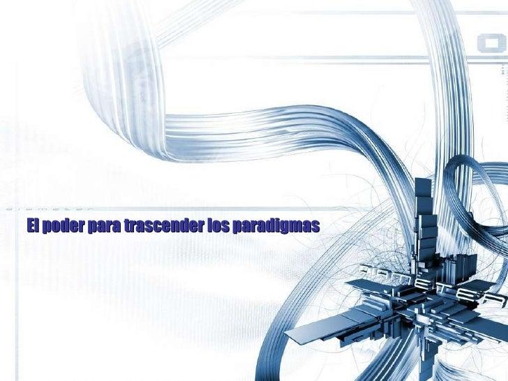 El poder para trascender los paradigmas Luis Santarrosa  @ nosoysanta Una guía estratégica LUGARES DÓNDE INTERVENIR EN UN ...