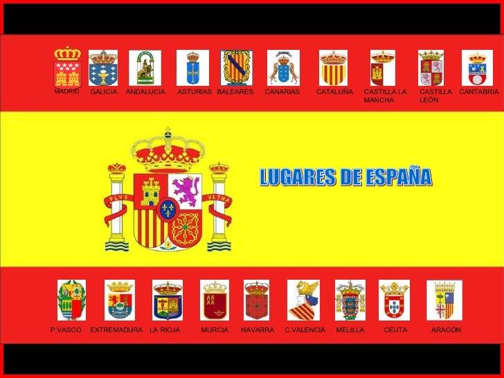 MADRID GALICIA ANDALUCIA ASTURIAS BALEARES CANTABRIA CANARIAS CATALUÑA CASTILLA LA MANCHA CASTILLA LEÓN P.VASCO EXTREMADUR...