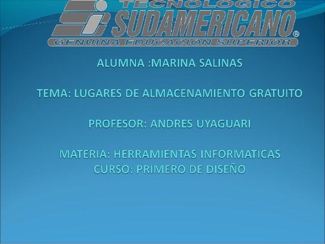 LUGARES DE ALMACENAMIENTO          GRATUITO                     IntroducionAl paso de los meses y años, el internet y sus...