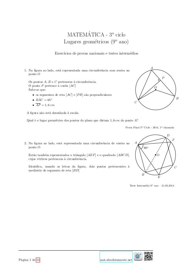 MATEM´ATICA - 3o ciclo Lugares geom´etricos (9o ano) Exerc´ıcios de provas nacionais e testes interm´edios 1. Na figura ao ...