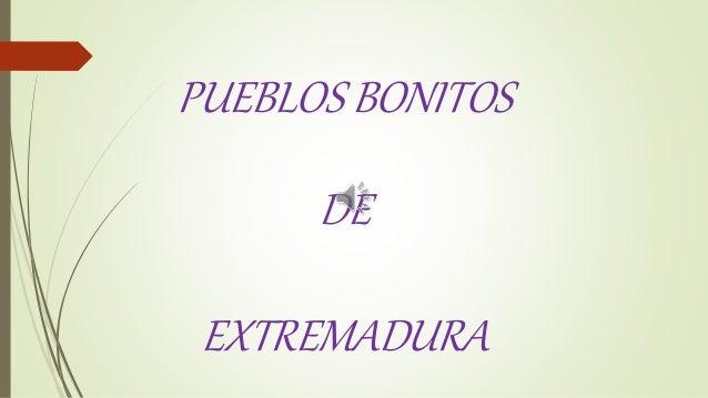 PUEBLOS BONITOS DE EXTREMADURA