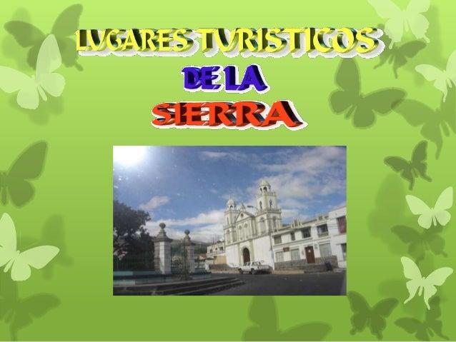 lugares turisticos de la sierra ecuatoriana