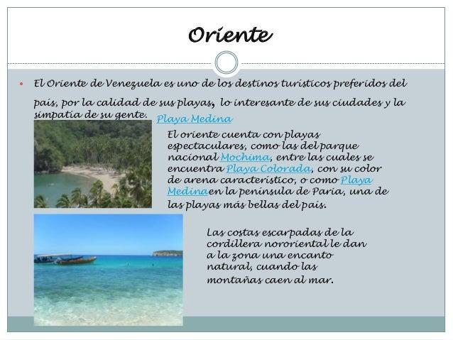 Oriente   El Oriente de Venezuela es uno de los destinos turísticos preferidos del                                      ,...