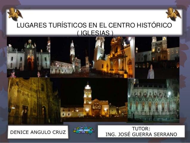 LUGARES TURÍSTICOS EN EL CENTRO HISTÓRICO ( IGLESIAS )