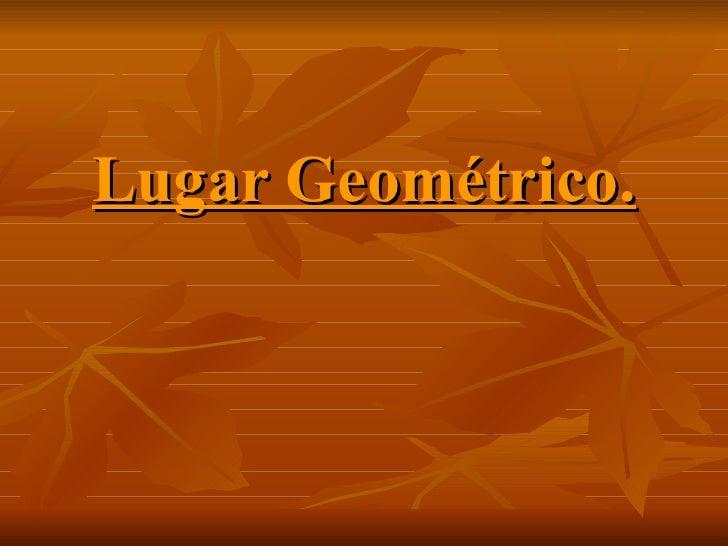 Lugar Geométrico.