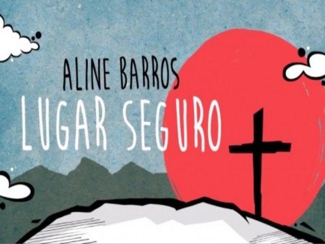 Lugar SeguroLugar Seguro Aline BarrosAline Barros
