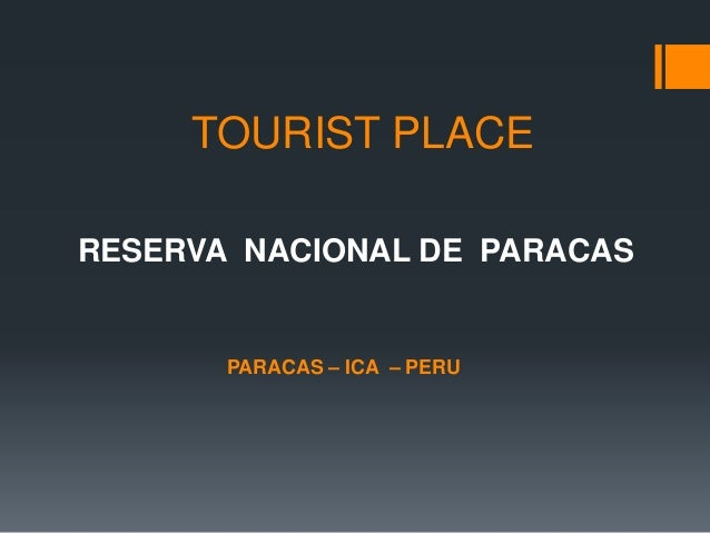 RESERVA NACIONAL DE PARACAS PARACAS – ICA – PERU TOURIST PLACE