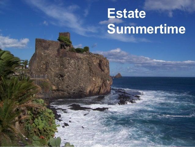 Carnevale e fughe romantiche Romantic and Carnival getaways Primavera ad arte Springtime vacation Estate Summertime