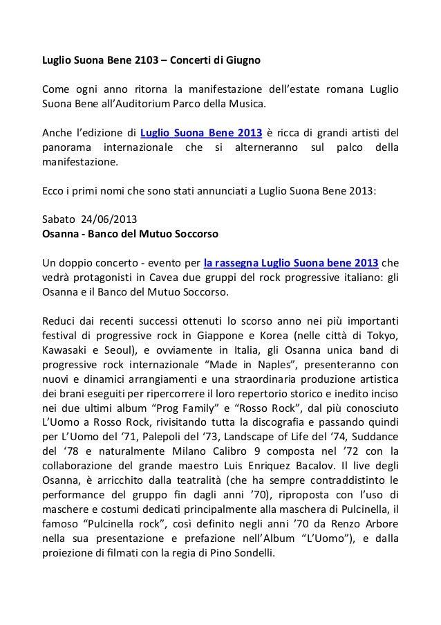 Luglio Suona Bene 2103 – Concerti di GiugnoCome ogni anno ritorna la manifestazione dell'estate romana LuglioSuona Bene al...