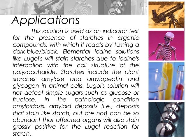 What organic molecule can be detected with Lugol's?