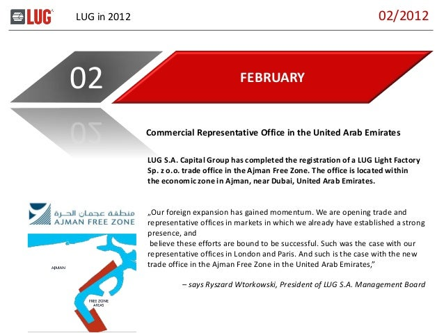 LUG in 2012 FEBRUARY02 LUG S.A. Capital Group has completed the registration of a LUG Light Factory Sp. z o.o. trade offic...