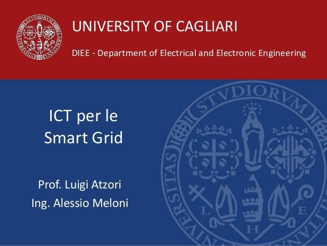 1/23Prof. Luigi Atzori 27/11/2015 UNIVERSITY OF CAGLIARI DIEE - Department of Electrical and Electronic Engineering ICT pe...