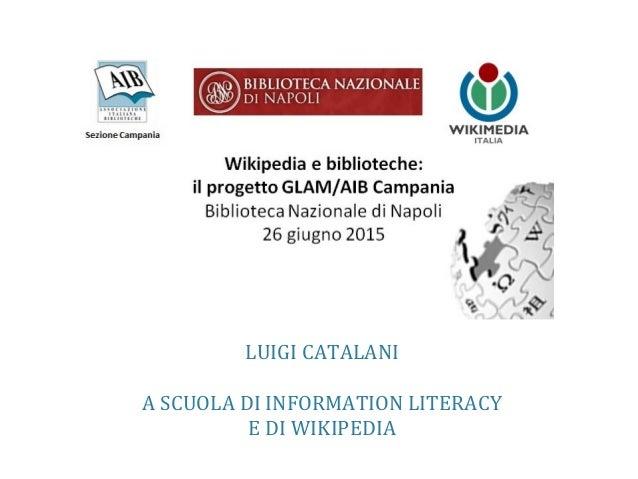 LUIGI CATALANI A SCUOLA DI INFORMATION LITERACY E DI WIKIPEDIA