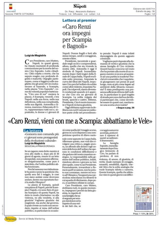 Tiratura: n.d. Diffusione: n.d. Lettori: n.d. Dir. Resp.: Alessandro Barbano Servizi di Media Monitoring Sezione: PARTE CI...