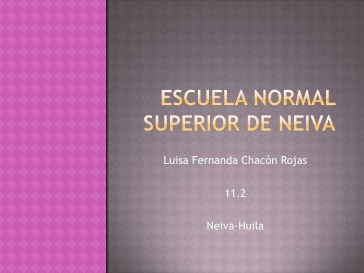 Luisa Fernanda Chacón Rojas             11.2          Neiva-Huila