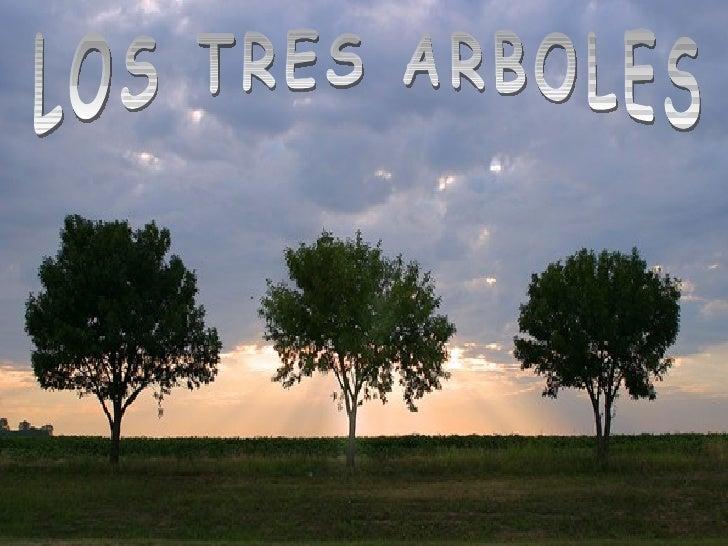LOS TRES ARBOLES