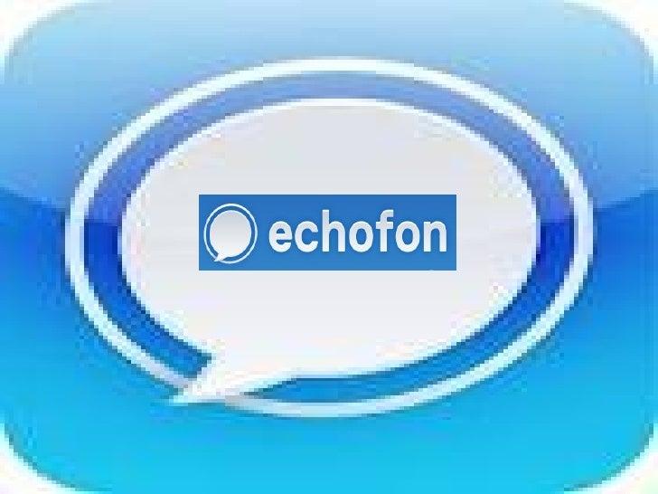 ECHOFON    1. QUÉ ES2. PARA QUÉ SIRVE