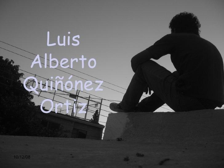 Luis Alberto Quiñónez Ortiz 10/12/08
