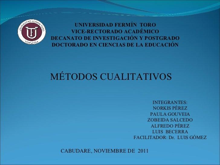 UNIVERSIDAD FERMÍN TORO     VICE-RECTORADO ACADÉMICODECANATO DE INVESTIGACIÓN Y POSTGRADODOCTORADO EN CIENCIAS DE LA EDUCA...