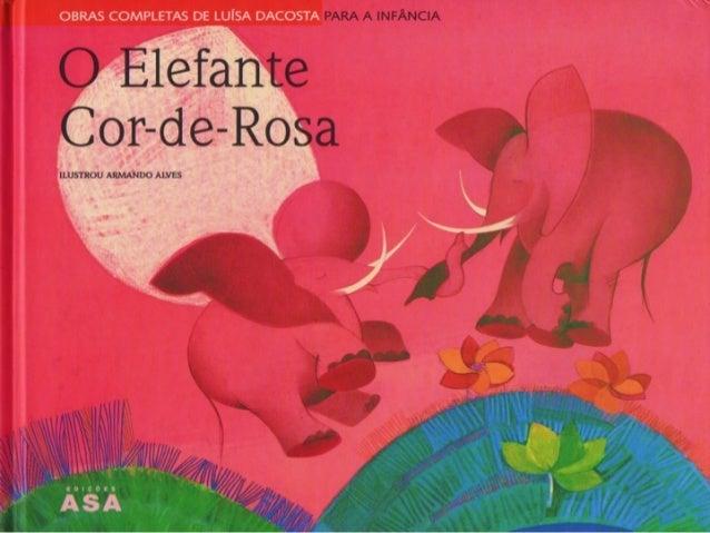 Resultado de imagem para o elefante cor de rosa