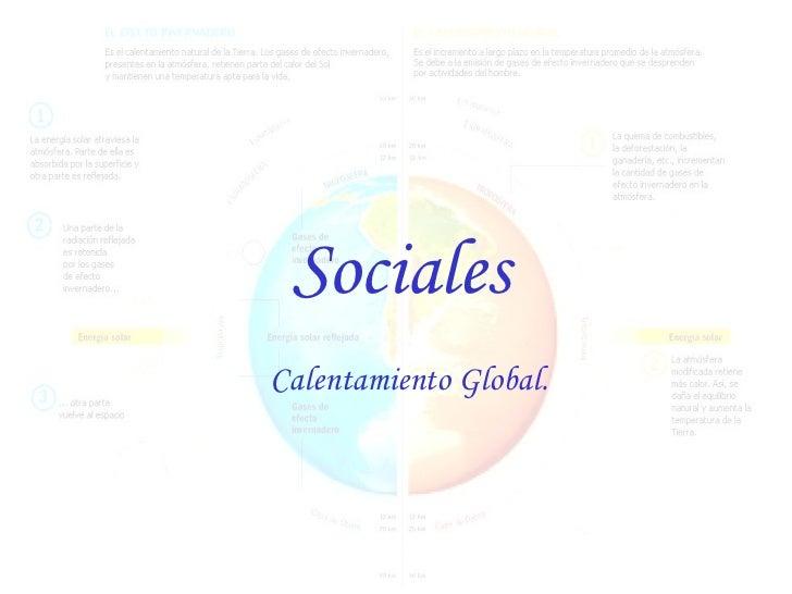 Sociales  Calentamiento Global.