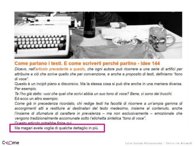 Luisa Carrada @luisacarrada | Twitta con #ccome16 Leggere un giornale significa appartenere a una famiglia, condividere ri...