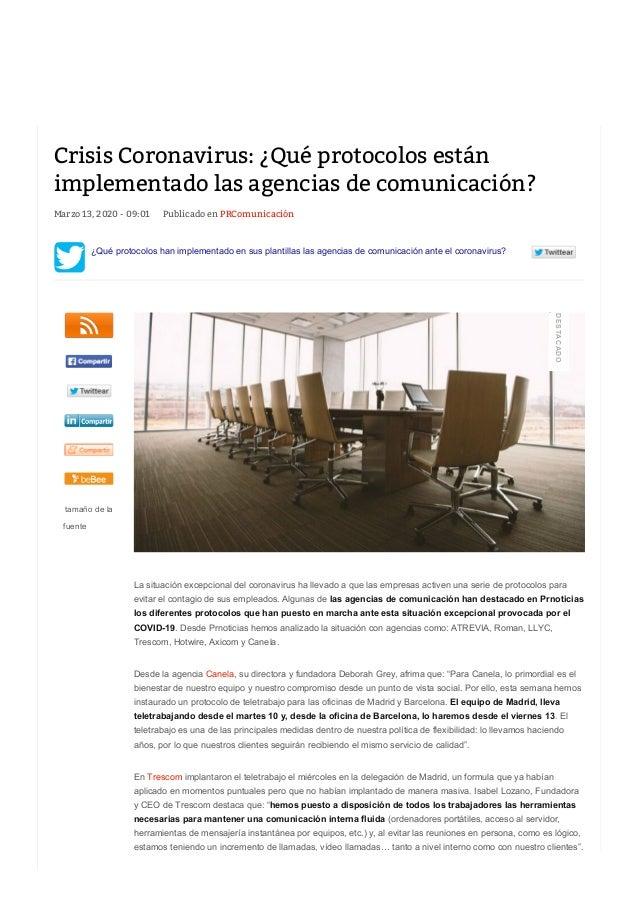 Marzo 13, 2020 - 09:01 Publicado en PRComunicación ¿Qué protocolos han implementado en sus plantillas las agencias de comu...