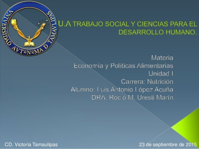 CD. Victoria Tamaulipas 23 de septiembre de 2015