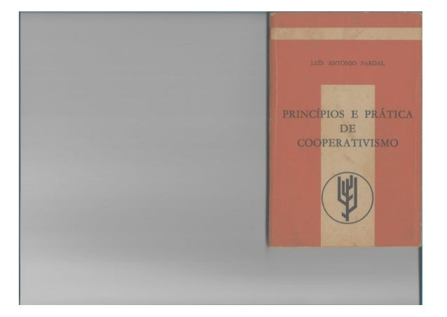 PRINCIPIOS E PRÁTICA DE COOPERATIVISMO, de Luís António Pardal (1977)