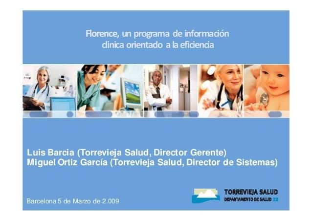 Florence,unprogramadeinformación                  Florence                      clinica orientadoalaeficienciaLuis ...