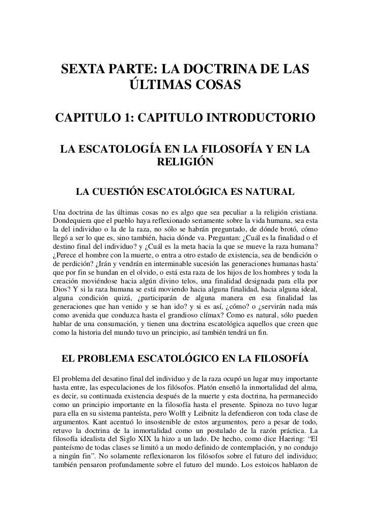 SEXTA PARTE: LA DOCTRINA DE LAS          ÚLTIMAS COSASCAPITULO 1: CAPITULO INTRODUCTORIO  LA ESCATOLOGÍA EN LA FILOSOFÍA Y...