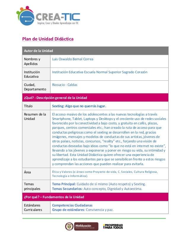 Plan  de  Unidad  Didáctica  Autor  de  la  Unidad  Nombres  y  Apellidos  Luis  Oswaldo  Bernal  Correa  Institución  Edu...