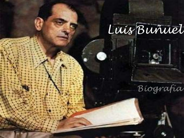 Luis Buñuel    Biografía