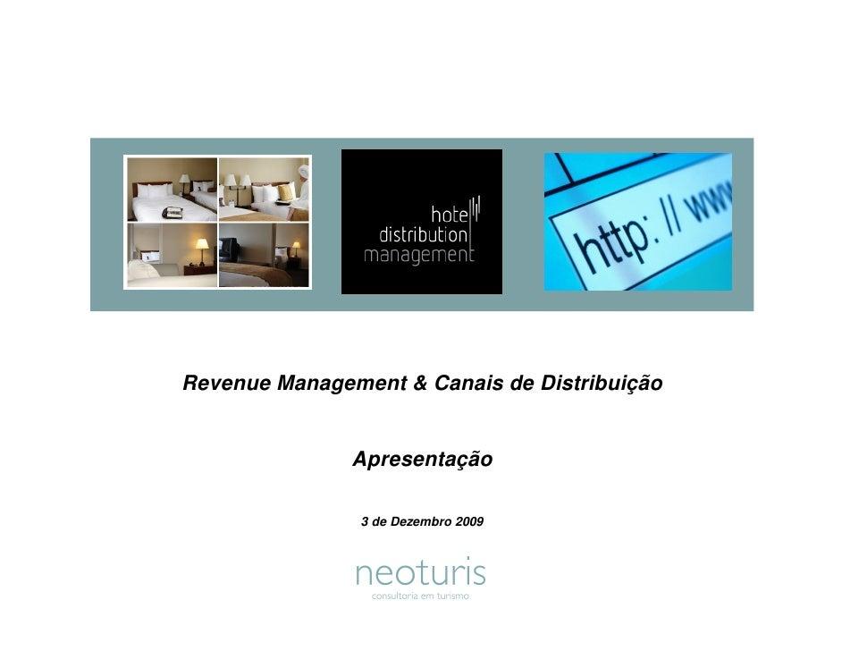 Revenue Management & Canais de Distribuição                  Apresentação                  3 de Dezembro 2009