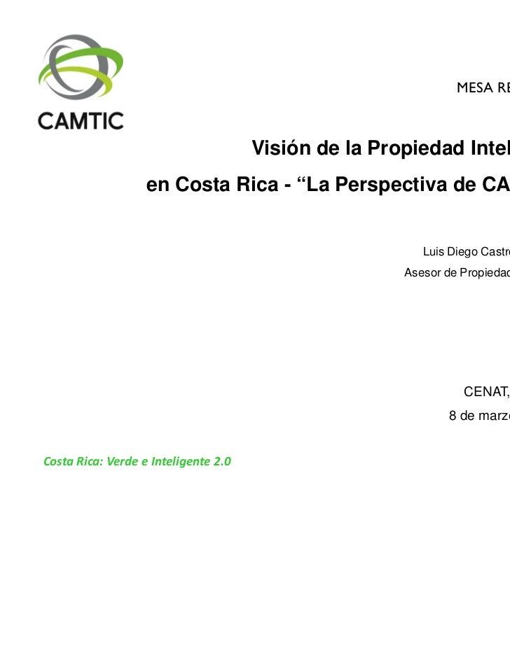"""MESA REDONDA                                      Visión de la Propiedad Intelectual                   en Costa Rica - """"La..."""