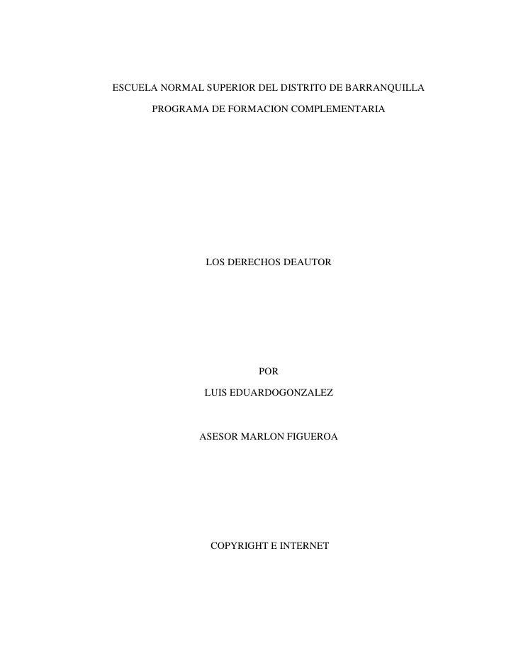 ESCUELA NORMAL SUPERIOR DEL DISTRITO DE BARRANQUILLA      PROGRAMA DE FORMACION COMPLEMENTARIA               LOS DERECHOS ...