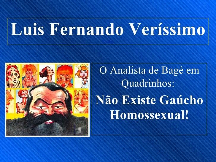 Luis Fernando Veríssimo            Piadas               O Analista de Bagé em               Quadrinhos:           Não Exis...