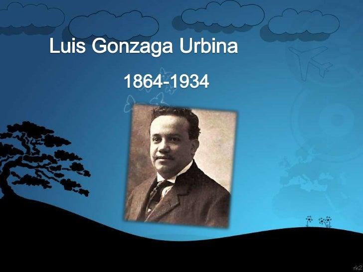 Luis Gonzaga Urbina<br />1864-1934<br />