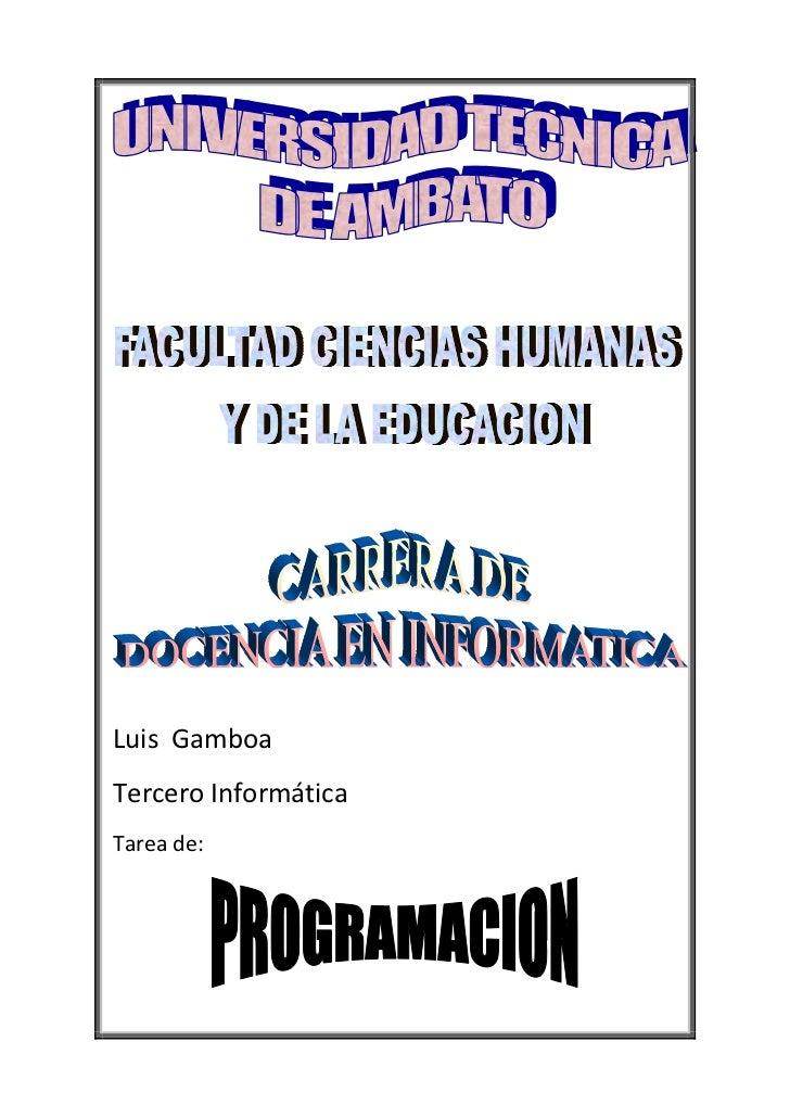 Luis GamboaTercero InformáticaTarea de: