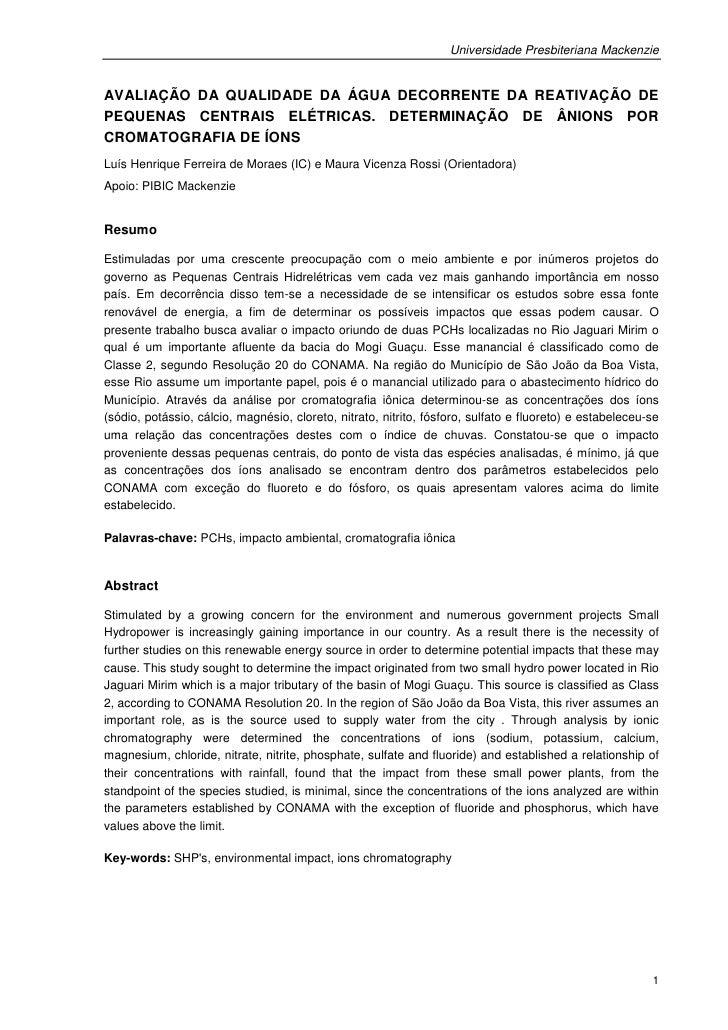 Universidade Presbiteriana MackenzieAVALIAÇÃO DA QUALIDADE DA ÁGUA DECORRENTE DA REATIVAÇÃO DEPEQUENAS CENTRAIS ELÉTRICAS....